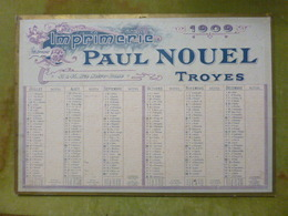 BEAU CALENDRIER Imprimerie Paul Nouel - Troyes - 1909 - Grand Format 37 * 53 Cm - Calendari