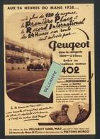 Peugeot 402 - 24h Du Mans 1938 - Carosserie Darl'mat - Pistons Borgo - Passenger Cars