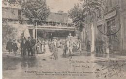 84 AVIGNON    INONDATION    1907  Quartier Montclar  Pres Du Pont De Chemin De Fer - Avignon