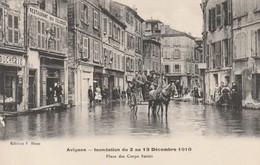 84 AVIGNON  INONDATION 1910  PLACE DES CORPS SAINTS - Avignon