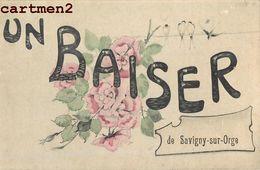 UN BAISER DE SAVIGNY-SUR-ORGE _ FANTAISIE 91 - Savigny Sur Orge