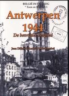 Antwerpen. Bevrijding 1944 Toen & Nu - 1939-45