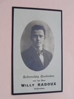DP Willy RADOUX ( Onderwijzer ) St. Truiden 7 Juni 1898 - 5 Maart 1926 ( Zie Foto's ) ! - Décès