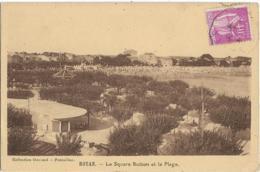 D17 - ROYAN - LE SQUARE BOTTON ET LA PLAGE - Carte Sépia - Royan