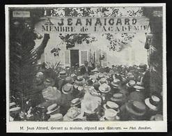 1909  --  LA GARDE VAR  JEAN AICARD REPOND AUX DISCOUURS DEVANT SA MAISON  3S026 - Vieux Papiers