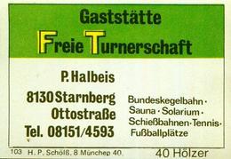1 Altes Gasthausetikett, GaststätteFreie Turnerschaft, P.Halbeis 8130Starnberg, Ottostraße. #291 - Cajas De Cerillas - Etiquetas