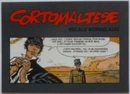 CORTO MALTESE - BD / Bande Dessinée - Escale Bordelaise - Carte Publicitaire Exposition - Fumetti