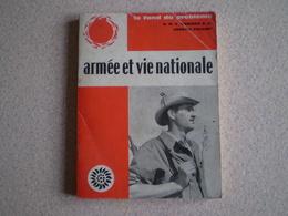 Armée Et Vie Nationale De Y. Congar & J.Folliet;la Jeunesse,le Service à La Nation,l'objection De Conscience,sociologie - Francese