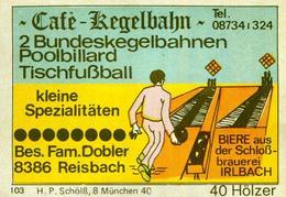 1 Altes Gasthausetikett, Café-Kegelbahn, Bes. Fam. Dobler, 8386 Reisbach #299 - Cajas De Cerillas - Etiquetas