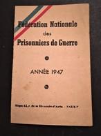 Prisonniers De Guerre - Carte De La Fédération Nationale - Année 1947 -  Côtes Du Nord - 1939-45