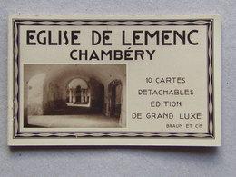 73 EGLISE De LEMENC CHAMBERY Album Relié De 10 Cartes Postales Neuves Parfait état éditions De Luxe BRAUN & Cie - Chambery