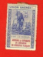 """1914-1918, PROPAGANDE POUR L'EFFORT DE GUERRE, VIGNETTE """" UNION SACREE"""" - Erinnophilie"""