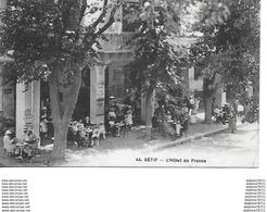 ALGERIE- SETIF - L'Hôtel De France - Setif