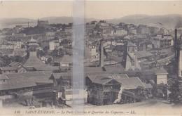 CPA SAINT-ETIENNE PUITS CHATELUS ET QUARTIER DES CAPUCINS - Saint Etienne