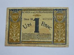 1 Franc 1917 Chambre De Commerce De Nice Et Des Alpes Maritimes  **** EN ACHAT IMMEDIAT **** - Handelskammer