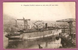 Cpa Paquebot Paris Rentrant En Cale Seche - 27 Mai 1920 - éditeur JB - Saint Nazaire