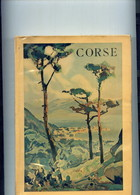 Corse Lorenzi De Bradi Couverture De Lucien Péri Edition Alpina 1936 - Corse