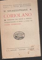 3) SHAKESPEARE CORIOLANO Ed SANSONI NOTE GUIDO FERRANDO OTTIME CONDIZIONI VOLUME CON PAGINE ANCORA DA TAGLIARE COPERTINA - Libri, Riviste, Fumetti