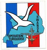 MILITAIRE AUTOCOLLANT OPERATION TURQUOISE AU RWANDA (22 JUIN  AU 21 AOUT 1994) - Historical Documents