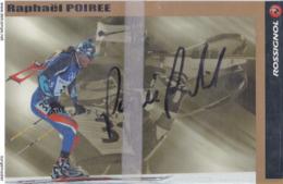 CP RAPHAËL POIREE BIATHLON ( CARTE DEDICACEE ) - Sport Invernali