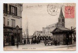 - CPA ÉPINAY (93) - La Place 1905 (belle Animation) - Photo Neurdein N° 6 - - Francia
