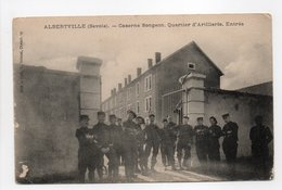 - CPA ALBERTVILLE (73) - Caserne Songeon 1915 - Quartier D'Artillerie - Entrée (belle Animation) - - Albertville