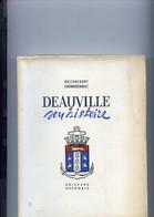 Deauville Son Histoire Deliencourt Chenneboist Roissard Grenoble Edition Originale N°408 Sur 975 1952 Broché - Normandie