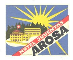 """Etiquette Publicitaire En Papier Gommé Pour Coller Sur Bagages,valise,...Hôtel """" Juventas """" à AROSA Suisse - Advertising"""