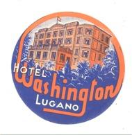 """Etiquette Publicitaire En Papier Gommé Pour Coller Sur Bagages,valise,...Hôtel """" Washington """" à LUGANO Suisse - Advertising"""