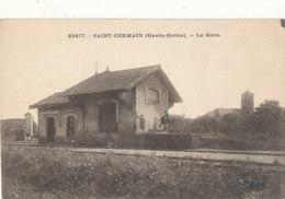 70 // SAINT FERMAIN    La Gare  25477    Lardier édit - Sonstige Gemeinden