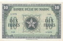 * BILLET-BANQUE  D' ETAT DU MAROC  DIX   FRANCS - Marokko
