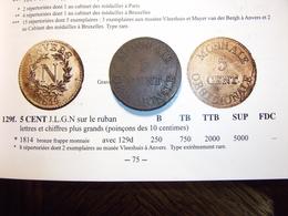5 CENT Au N Frappées à L'Arsenal  1814 Gadoury 129f   EXTREMEMENT RARE   R4 - C. 5 Centesimi