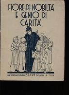 4) FIORE DI NOBILTA' E GENIO DI CARITA' LA MADDALENA DI CANOSSA  1935 64 PAGINE IN BUONE CONDIZIONI COPERTINA ORIGINALE - Bibliographien