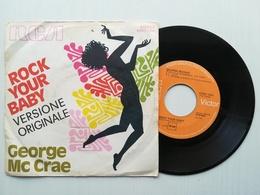 "7"" - GEORGE Mc CRAE - ROCK YOUR BABY - RCA 1974 - Disco, Pop"