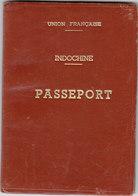 UNION FRANCAISE INDOCHINE 1951 RARE PASSEPORT COMPLET - Historische Dokumente