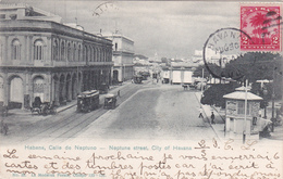 CPA CUBA - Habana, Calle De Neptuno - Neptune Street, City Of Havana -  TRAM - 1902 - Cuba