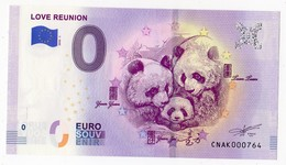 2018-1 BILLET TOURISTIQUE CHINE 0 EURO SOUVENIR N°CNAK000764 LOVE REUNION PANDA - EURO