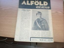 Alfold Kepes Hetilap Subotica 1937 Szabadka  Peter Kiraly Kralj Petar II - Bücher, Zeitschriften, Comics