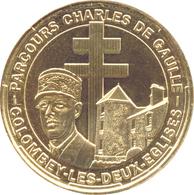 52 COLOMBEY LES DEUX ÉGLISES MÉMORIAL CHARLES DE GAULLE MÉDAILLE MONNAIE DE PARIS 2017 JETON TOKENS MEDALS COIN - Monnaie De Paris