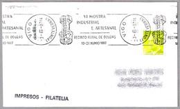 VI FERIA INDUSTRIAL Y ARTESANAL - Recinto Feiral De Bouzas. Vigo, Galicia, 1987 - Fábricas Y Industrias