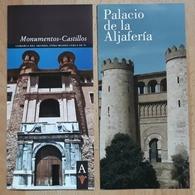 2 FOLLETOS TURÍSTICOS. MONUMENTOS Y CASTILLOS + PALACIO LA ALJAFERIA. ZARAGOZA. - Folletos Turísticos