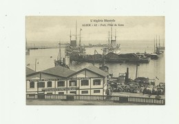 ALGERIE - ALGER - Port L'ilet Gena  Animé Bateaux Magasin Armateur Durand Bon état - Algiers