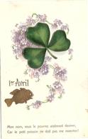 CPA Carte Gaufrée 1 Er Avril  Trèfle - 1er Avril - Poisson D'avril