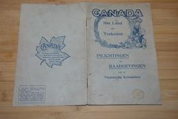 Early 1900' Brochure Canada Land Der Toekomst Vlaamse Kolonisten Treau Du Coeli Zeldzaam - Historische Dokumente