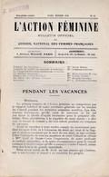 L ACTION FEMININE BULLETIN DES FEMMES FRANCAISES N 12 OCTOBRE 1910 8 PAGES SOMMAIRE PENDANT LES VACANCES PUBLICITE - Other