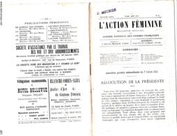L ACTION FEMININE BULLETIN DES FEMMES FRANCAISES N 15 AOUT 1910 8 PAGES SOMMAIRE ALLOCUTION DE LA PRESIDENTE  PUBLICITE - Other