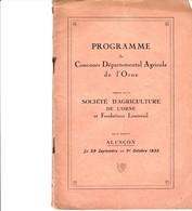 ALENCON PROGRAMME DU CONCOURS DEPARTEMENTAL AGRICOLE DE L ORNE 1933 45 PAGES FONDATIONS LOUTREUIL VIVIEN L AIGLE AVELINE - Sonstige