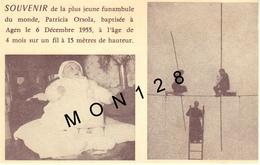 SOUVENIR DE LA PLUS JEUNE FUNAMBULE PATRICIA ORSOLA BAPTISE A AGEN 1955 A 4 MOIS SUR UN FIL A 15 METRES DE HAUTEUR - Circo