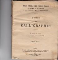 PARIS COURS DE CALLIGRAPHIE 1917 BROCHURE UN PEU DEFAITE 55 PAGES MODELE LIGNE TOURS SARGE METRO TROCADERO ST CLOUD - France