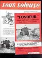 LOT 3 DEPLIANTS SOCIETE CHARRUES FONDEUR A TOULOUSE SOUS SOLEUSE RENFORCEE MODELE 161 POUR TRACTION MECANIQUE - Tractores
